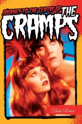 Journey to the Centre Of The Cramps, Dick Porter