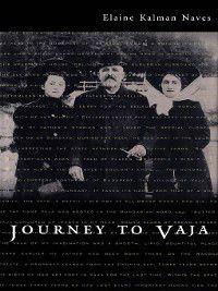 Journey to Vaja, Elaine Kalman Naves