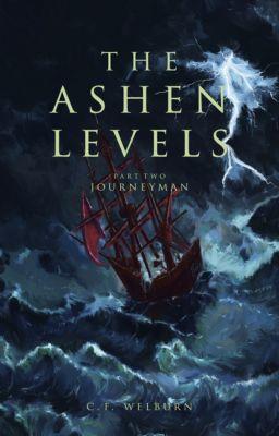 Journeyman (The Ashen Levels, Part 2), C.F. Welburn