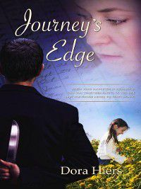 Journey's Edge, Dora Hiers