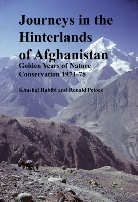 Journeys in the Hinterlands of Afghanistan, Khushal Habibi