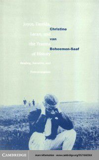 Joyce, Derrida, Lacan and the Trauma of History, Christine van Boheemen