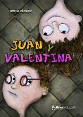 Juan y Valentina, Ximena Vázquez
