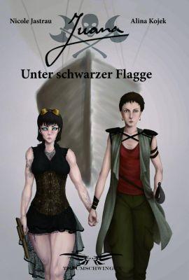 Juana - Unter schwarzer Flagge -  pdf epub