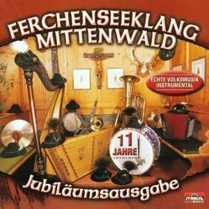 Jubiläumsausgabe 11 Jahre, Ferchenseeklang Mittenwald