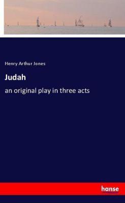 Judah, Henry Arthur Jones
