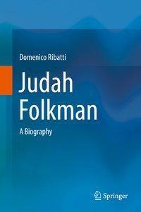 Judah Folkman, Domenico Ribatti