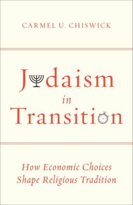 Judaism in Transition, Carmel U. Chiswick