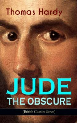 JUDE THE OBSCURE (British Classics Series), Thomas Hardy