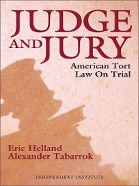 Judge and Jury, Alexander Tabarrok, Eric Helland
