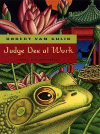 Judge Dee at Work, Robert van Gulik