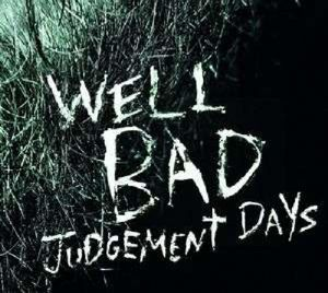 Judgement Days (Vinyl), WellBad