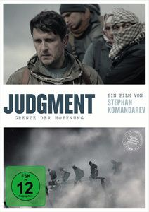 Judgment - Grenze der Hoffnung, Marin Damyanov, Stephan Komandarev, Emil Spahiyski
