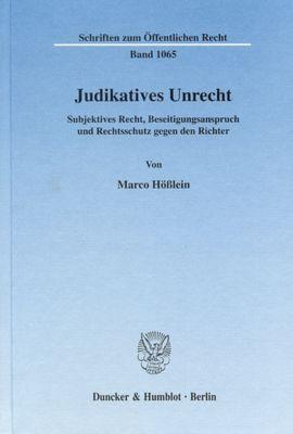 Judikatives Unrecht, Marco Hößlein