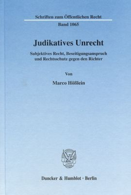 Judikatives Unrecht, Marco Hößlein