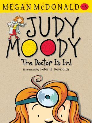 Judy Moody: The Doctor Is In!, Megan Mcdonald