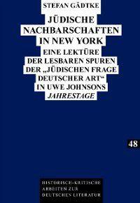 Juedische Nachbarschaften in New York, Stefan Gadtke