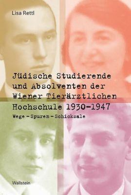 Jüdische Studierende und Absolventen der Wiener Tierärztlichen Hochschule 1930 -1947, Lisa Rettl
