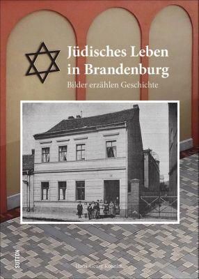 Jüdisches Leben in Brandenburg, Hans-Georg Kohnke, NN Stadt Brandenburg an der Havel Büro der Oberbürgermeisterin