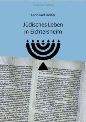 Jüdisches Leben in Eichtersheim, Leonhard Dörfer