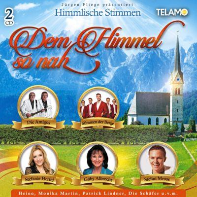 Jürgen Fliege präsentiert-Dem Himmel so nah, Various
