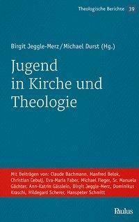 Jugend in Kirche und Theologie -  pdf epub