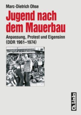 Jugend nach dem Mauerbau, Marc-Dietrich Ohse