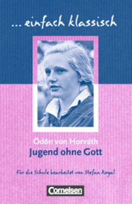 Jugend ohne Gott, Ödön von Horváth