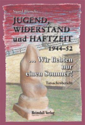 Jugend, Widerstand und Haftzeit 1944-52, Sigurd Blümcke