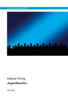 Jugendbanden - Helene Förtig |