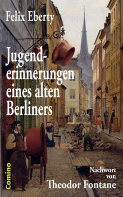 Jugenderinnerungen eines alten Berliners, Felix Eberty