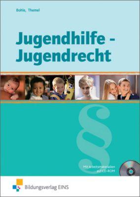 Jugendhilfe, Jugendrecht, m. CD-ROM, Arnold Bohle, Jobst D. Themel