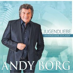 Jugendliebe - Unvergessene Schlager, Andy Borg