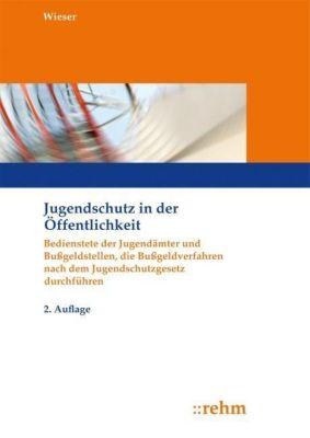 Jugendschutz in der Öffentlichkeit, Raimund Wieser