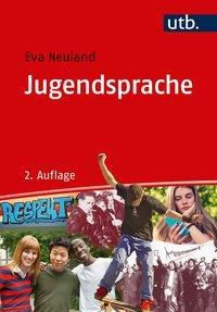 Jugendsprache, Eva Neuland