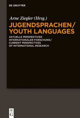 Jugendsprachen/Youth Languages