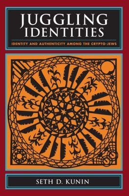 Juggling Identities, Seth Kunin