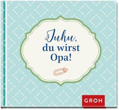 Juhu, du wirst Opa! -  pdf epub
