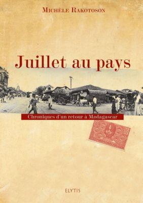 Juillet au pays, Michèle Rakotoson