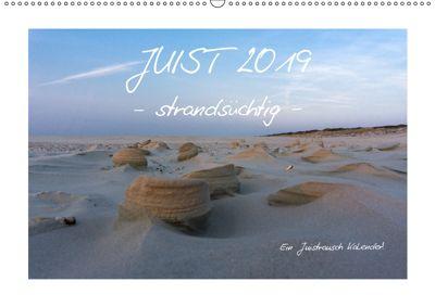 JUIST 2019 - strandsüchtig - (Wandkalender 2019 DIN A2 quer), Daphne Schmidt