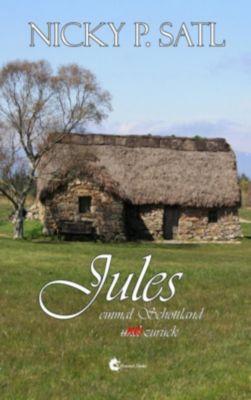 Jules: einmal Schottland und nie zurück, Nicky P. Satl