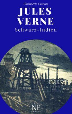 Jules Verne bei Null Papier: Schwarz-Indien – Oder: Die Stadt unter der Erde, Jules Verne