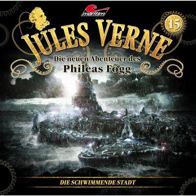 Jules Verne, Die neuen Abenteuer des Phileas Fogg: Jules Verne, Die neuen Abenteuer des Phileas Fogg, Folge 15: Die schwimmende Stadt, Marc Freund