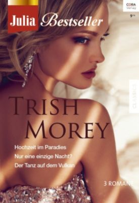Julia Bestseller: Julia Bestseller Band 178, Trish Morey