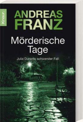Julia Durant Band 11: Mörderische Tage, Andreas Franz