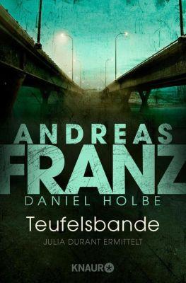 Julia Durant Band 14: Teufelsbande, Andreas Franz, Daniel Holbe