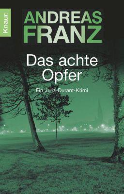 Julia Durant Band 2: Das achte Opfer - Andreas Franz pdf epub