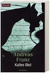 Julia Durant Band 6: Kaltes Blut - Andreas Franz |