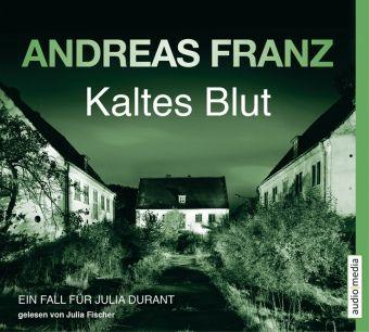 Julia Durant Band 6: Kaltes Blut (6 Audio-CDs) - Andreas Franz |