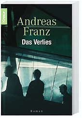 Julia Durant Band 7: Das Verlies - Andreas Franz pdf epub